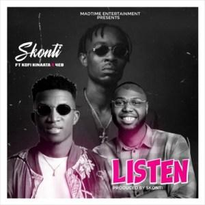 Listen by Skonti feat. Kofi Kinaata & 4eb