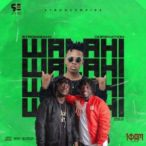 Walahi by Strongman feat. DopeNation