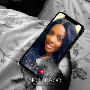 Nana Aba by Ball J