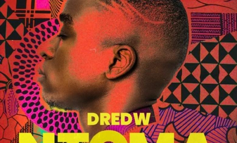 Photo of Audio: Ntoma by DredW feat. Jetey, Yaw Berk & Keddi
