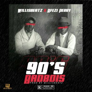 90's BadBois by Willis Beatz feat. Afezi Perry