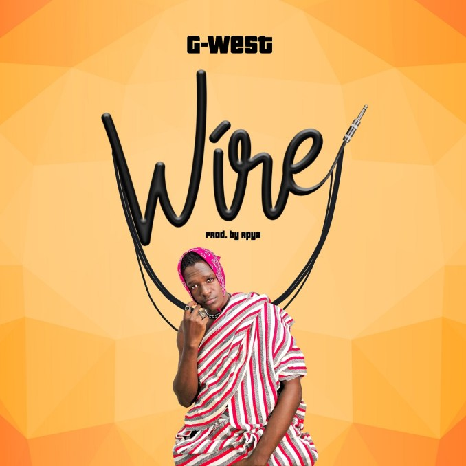 AUDIO: WIRE BY G-WEST