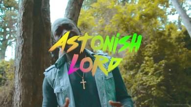 Photo of Video: Astonish Lord by Dir. Eddie Adjei