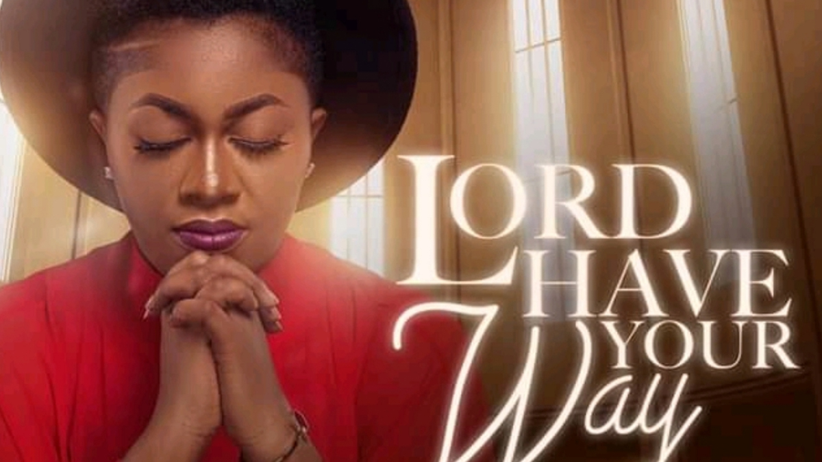 Efe Grace sounds a clarion call in new single; Lord Have Your Way