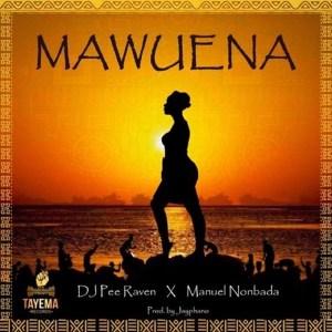 Mawuena by DJ Pee Raven & Manuel Nonbada