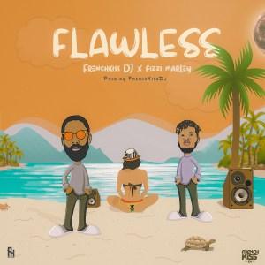 Flawless by FrenchKissDJ & Fizzi Marley