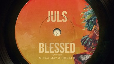 Photo of Audio: Blessed by Juls feat. Miraa May & Donae'O