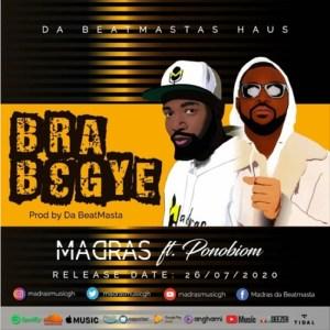 Bra Begye by Madras feat. Yaa Pono