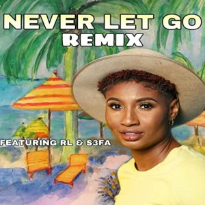 Never Let Go by Angel M feat RL & S3fa