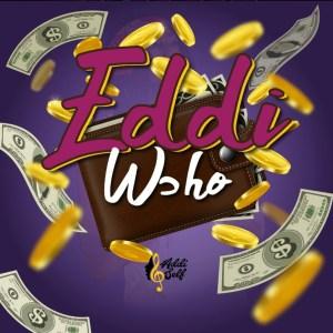 Eddi Wɔho by Addi Self