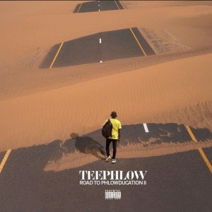 Road To Phlowducation 2 by TeePhlow