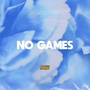 No Games by Reefer Tym