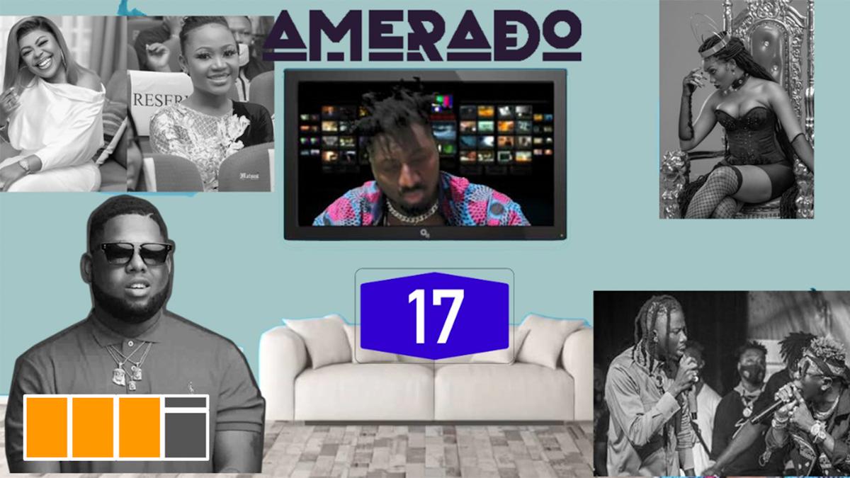 Amerado with Clemento Suarez & Teacher Kwadwo present Yeete Nsem EP. 17
