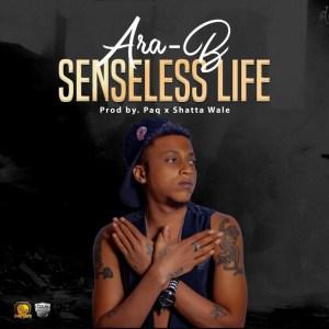 Senseless Life by Ara-B