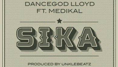 Photo of Audio: Sika by Dancegod Lloyd feat. Medikal