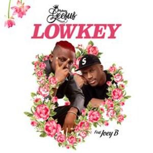 Lowkey by Flyboy Geesus feat. Joey B