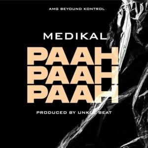 Paah Paah Paah by Medikal