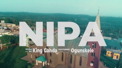 Photo of Video: Nipa by King Gahda feat. Ogunskele