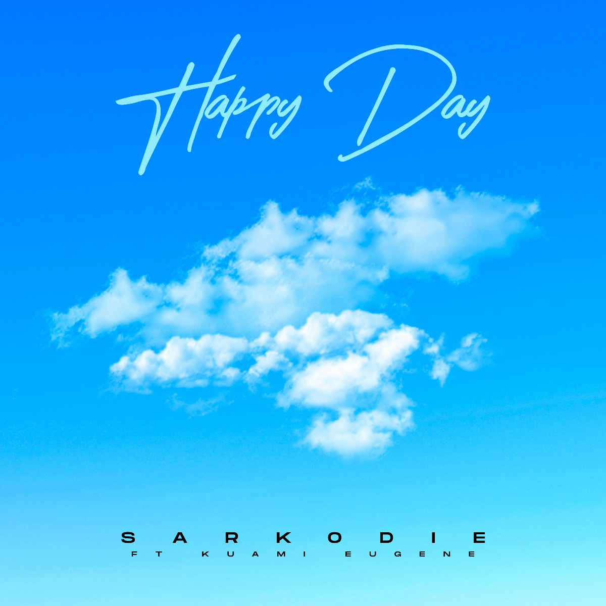 Happy Day by Sarkodie feat. Kuami Eugene