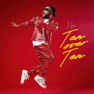 Ten Over Ten by J Ice
