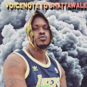 Voice Note To Shatta Wale by Chymny Crane