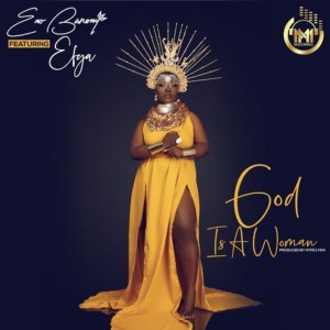 God Is A Woman by Eno Barony feat. Efya