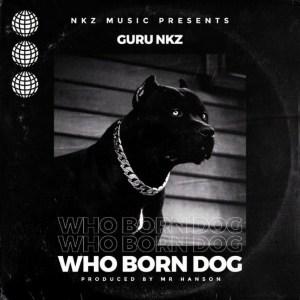 Who Born Dog by Guru