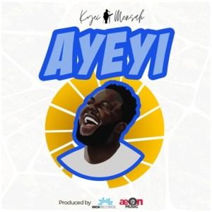 Ayeyi by Kyei Mensah