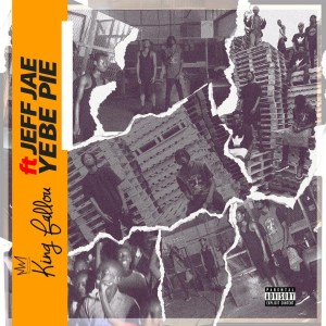 Yebe Pie by King Fallou