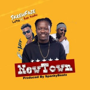 New Town by Skrewfaze feat. Luta & Ras Kuuku