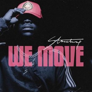 We Move (Freestyle) by Stonebwoy