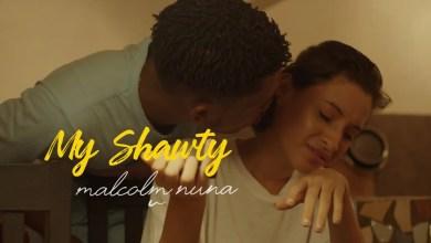 My Shawty by Malcolm Nuna