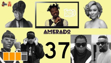Amerado spotlights Gyakie, Medikal, Sarkodie & more on Yeete Nsem EP. 37