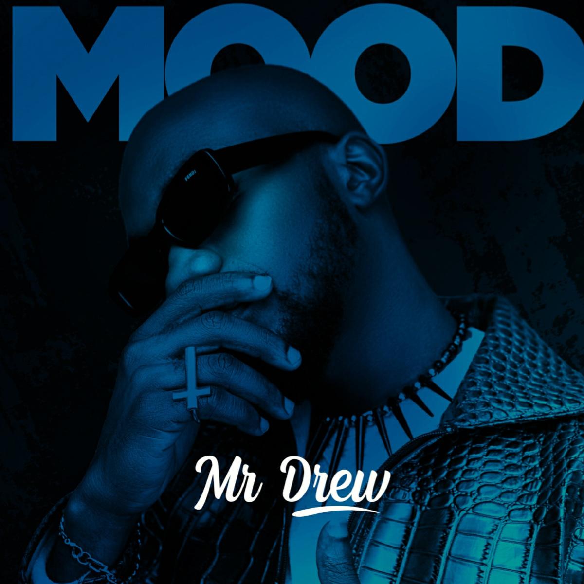 Mood by Mr Drew