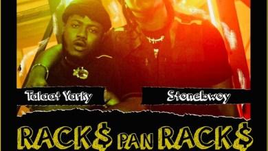 Racks Pan Racks (Remix) by Talaat Yarky feat. Stonebwoy
