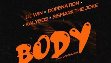 Body by DopeNation, Lil Win, Kalybos & Bismark The Joke