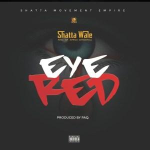 Eye Red by Shatta Wale