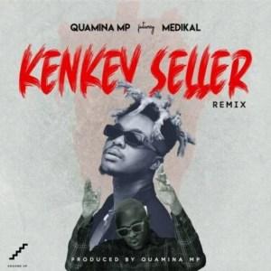Kenkey Seller (Remix) by Quamina MP feat. Medikal