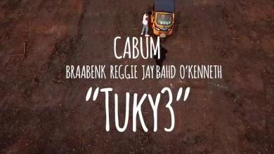 Tukye by Cabum feat. Braa Benk, Reggie, Jay Bahd & O'Kenneth