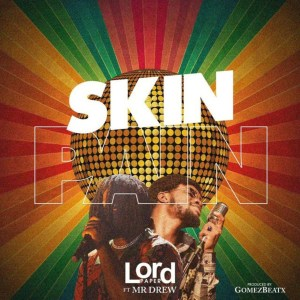 Skin Pain by Lord Paper feat. Mr Drew