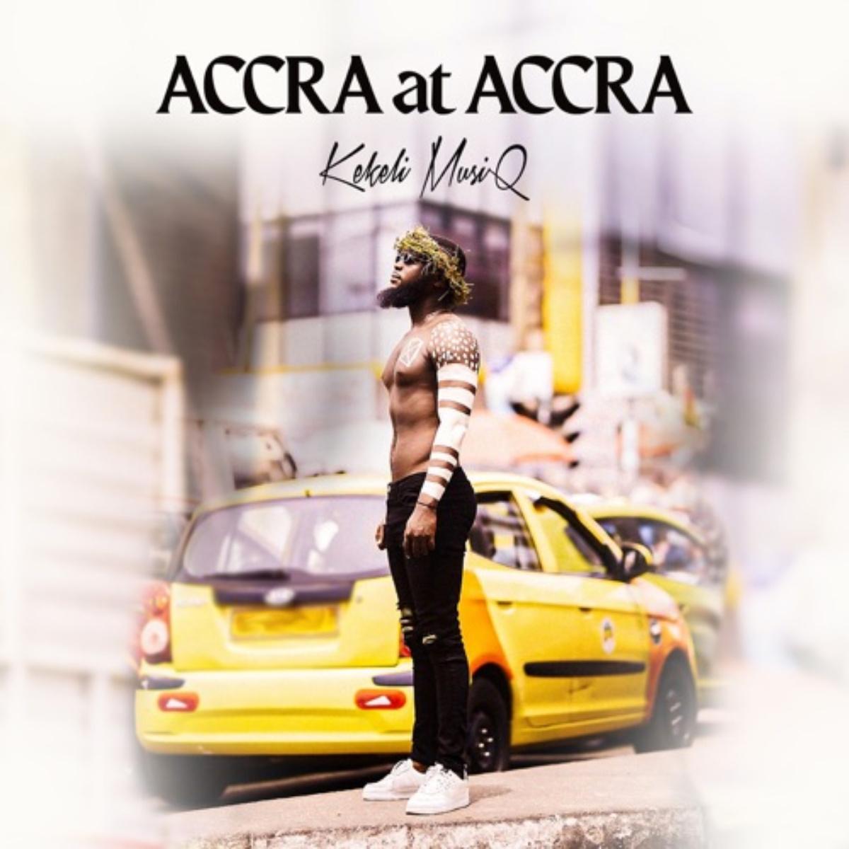 Accra at Accra by Kekeli Musiq
