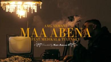 Maabena by AMG Armani feat. Medikal & Tulenkey