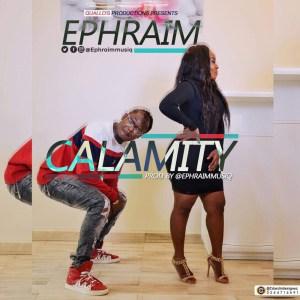 Calamity by Ephraim