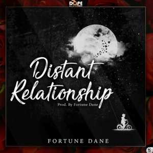 Distant Relationship by Fortune Dane