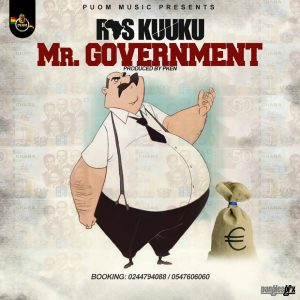 Mr Government by Ras Kuuku