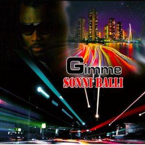 Gimme (Dream Team Riddim) by Sonni Balli