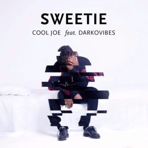 Sweetie by Cool Joe feat. DarkoVibes