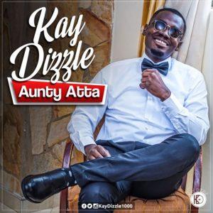 Aunty Atta by Kay Dizzle