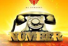 Dj Vyrusky - Number (Feat Kuami Eugene & Kojo Cue)