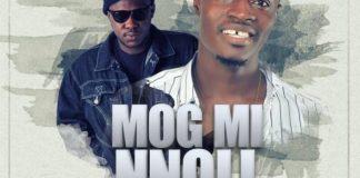 Fancy Gadam - Mog Mi Nnoli (Kiss Me) (Feat Medikal) (Prod. by Stone B)